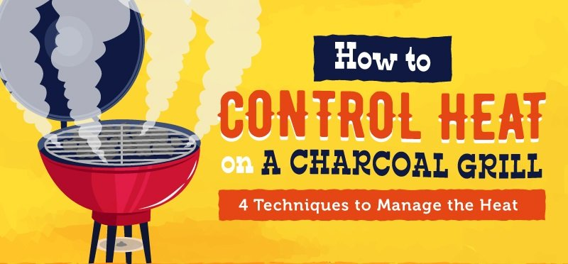 How To Control the Head on A Charcoal Grill